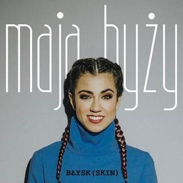 """Maja Hyży - """"Błysk"""""""
