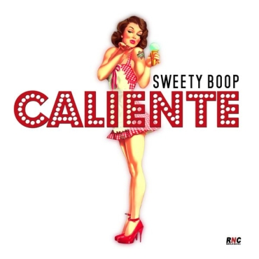 "summer hit: SWEETY BOOP""CALIENTE"""