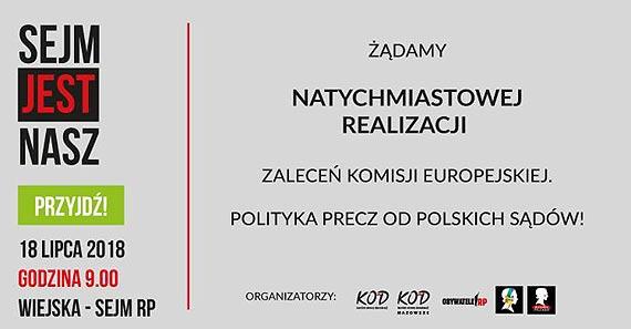 Żądamy natychmiastowej realizacji zaleceń Komisji Europejskiej. Polityka precz od polskich sądów!