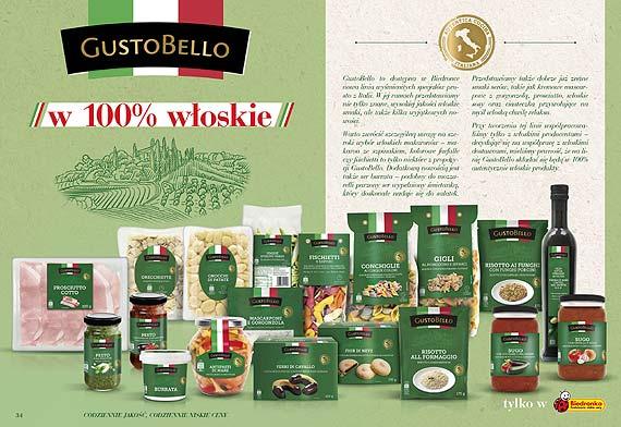 Bardzo bene! W 100% autentyczne włoskie produkty w Biedronce