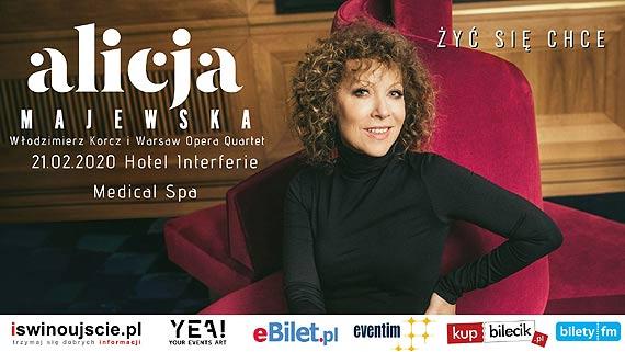 Koncert Alicji Majewskiej w Świnoujściu Hotel Interferie Medical Spa, 21.02.2020, godz. 19:00